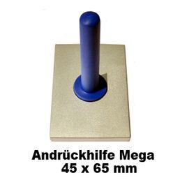 Andrückhilfe Mega 45 x 65 mm