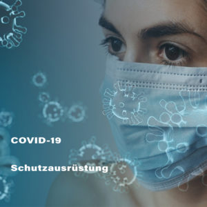 COVID-19 Schutzausrüstung